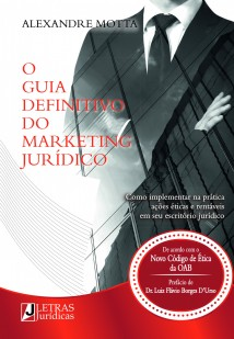 O GUIA DEFINITIVO DO MARKETING JURÍDICO