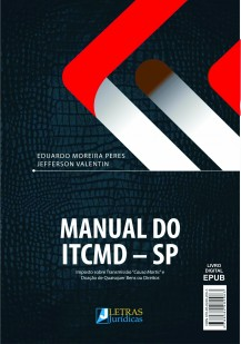 MANUAL DO ITCMD - Imposto sobre Transmissão Causa Mortis e Doação